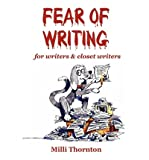 img - for [(Fear of Writing: For Writers & Closet Writers)] [Author: Milli Thornton] published on (June, 2003) book / textbook / text book