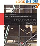 Practical Building Conservation: Cons...