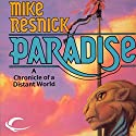 Paradise: The Galactic Comedy, Book 1 (       UNABRIDGED) by Mike Resnick Narrated by Zach Herries