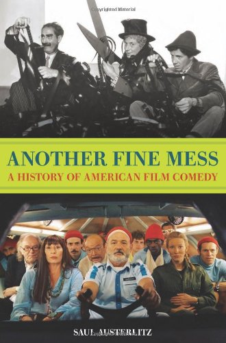 Another Fine Mess: A History of American Film Comedy by Saul Austerlitz, Mr. Media Interviews