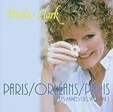 echange, troc Pétula Clark - Paris/Orléans/Paris : Les Années Cbs /Vol.1