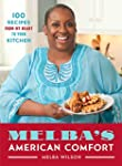 Melba's American Comfort: 100 Recipes...