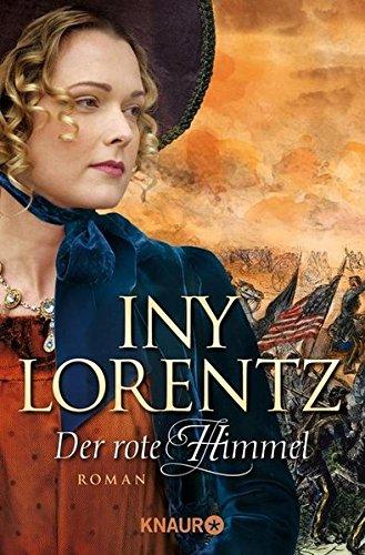 Lorentz, Iny: Der rote Himmel
