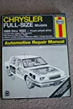 Chrysler Full-Size Models Automotive Repair Manual 1988 thru 1993 Front Wheel Drive, Chrysler New Yorker (V6), Imperial, Fifth Avenue (1990 thru 1993), LeBaron Landau & Sedan (1990 thru 1993), Dodge Dynasty