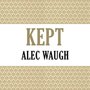 Kept | [Alec Waugh]