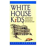 img - for White House Kids, The book / textbook / text book