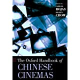 The Oxford Handbook of Chinese Cinemas (Oxford Handbooks)
