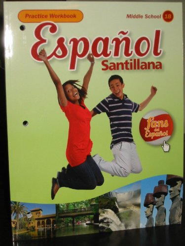 Espanol Santillana, Practice Workbook (Middle School 1B)