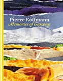 Pierre Koffmann Memories of Gascony