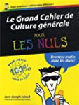 Le grand cahier de culture g�n�rale p...