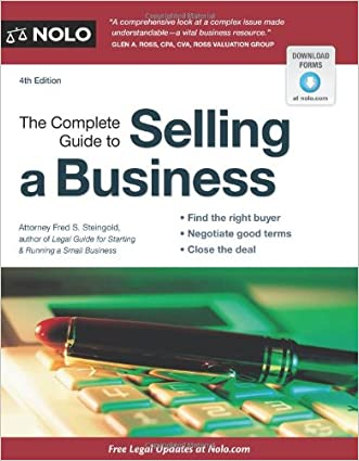 The Complete Guide to Selling a Business written by Fred S. Steingold