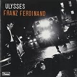 Franz Ferdinand Ulysses [7