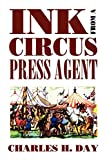 img - for Ink from a Circus Press Agent: An Anthology of Circus History (Borgo Literary Guides,) book / textbook / text book