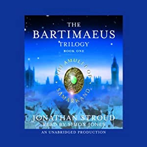 The Amulet of Samarkand: The Bartimaeus Trilogy, Book 1 Audiobook