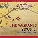The Vagrants (       UNABRIDGED) by Yiyun Li Narrated by Jackie Chung