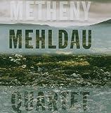 Metheny Mehldau Quartet by Pat Metheny