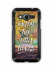 YuBingo Enjoy The Little Things Designer Mobile Case Back Cover for Samsung Galaxy Core Prime