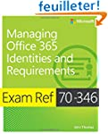 Exam Ref 70-346 Managing Office 365 I...