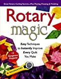 img - for Rotary Magic: Easy Techniques to Instantly Improve Every Quilt You Make by Nancy Johnson-Srebro (1998-02-01) book / textbook / text book