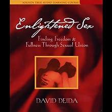 Enlightened Sex  by David Deida