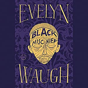 Black Mischief | [Evelyn Waugh]