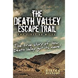 The Death Valley Escape Trail