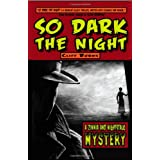 So Dark the Nightby Cliff J. Burns