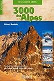 Les 3000 des Alpes de l'ouest : Les voies normales: du Valais aux Alpes-Maritimes en passant par le massif du Mont-Blanc