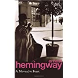 A Moveable Feastvon &#34;Ernest Hemingway&#34;