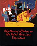 img - for A Gathering of Voices on the Asian American Experience book / textbook / text book