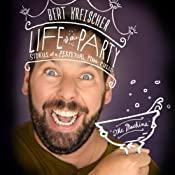 Life of the Party: Stories of a Perpetual Man-Child | [Bert Kreischer]