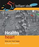 img - for Healthy Heart: Keep your heart happy (52 Brilliant Ideas) book / textbook / text book