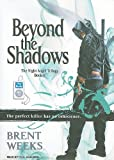 """Beyond the Shadows (Night Angel)"" av Brent Weeks"