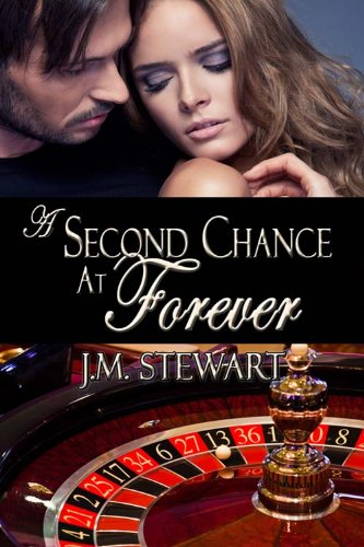 Book: A Second Chance at Forever by JM Stewart