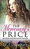 The Mercenary's Price (Historical Romance Novella)
