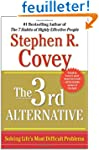 The 3rd Alternative: Solving Life's M...
