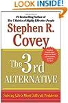 The 3rd Alternative: Solving Life's M...