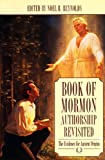 Book of Mormon Authorship Revisited: The Evidence for Ancient Origins