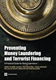 img - for Preventing Money Laundering and Terrorism Financing: A Practical Guide for Bank Supervisors book / textbook / text book