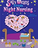 Sally Weans from Night Nursing (English Edition)