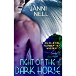 Night of the Dark Horse: An Allegra Fairweather Mystery | Janni Nell