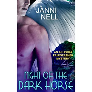 Night of the Dark Horse: An Allegra Fairweather Mystery | [Janni Nell]