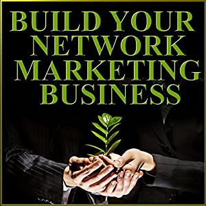 Build Your Network Marketing Business Speech
