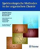 Spektroskopische Methoden in der organischen Chemie, 8. �berarb. Auflage 2011