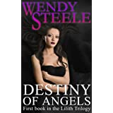 Destiny of Angels (The Lilith Trilogy Book 1)