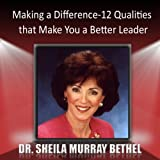 img - for Making a Difference: 12 Qualities that Make You a Better Leader book / textbook / text book