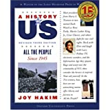 All the People: Since 1945 A History of US Book 10 ~ Joy Hakim