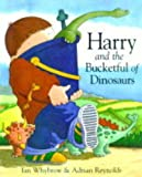 Ian Whybrow Harry and the Bucketful of Dinosaurs