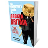 The Painspotter's Guide to Broken Britain: 50 People to Love, Hate, Blame, Rateby Andrew Holmes