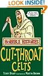 The Cut-throat Celts (Horrible Histor...